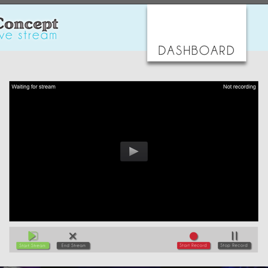 Concept Live Stream Dashboard